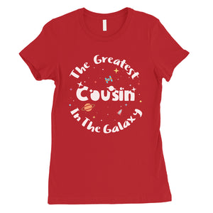 The Greatest Cousin Womens T-Shirt Cute Cousing Birthday Gift
