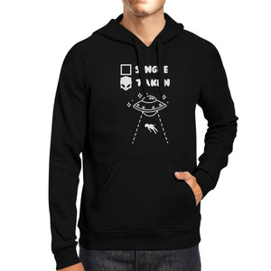 Single Taken Alien Unisex Hoodie Funny Gift Idea Single Friends - 365INLOVE