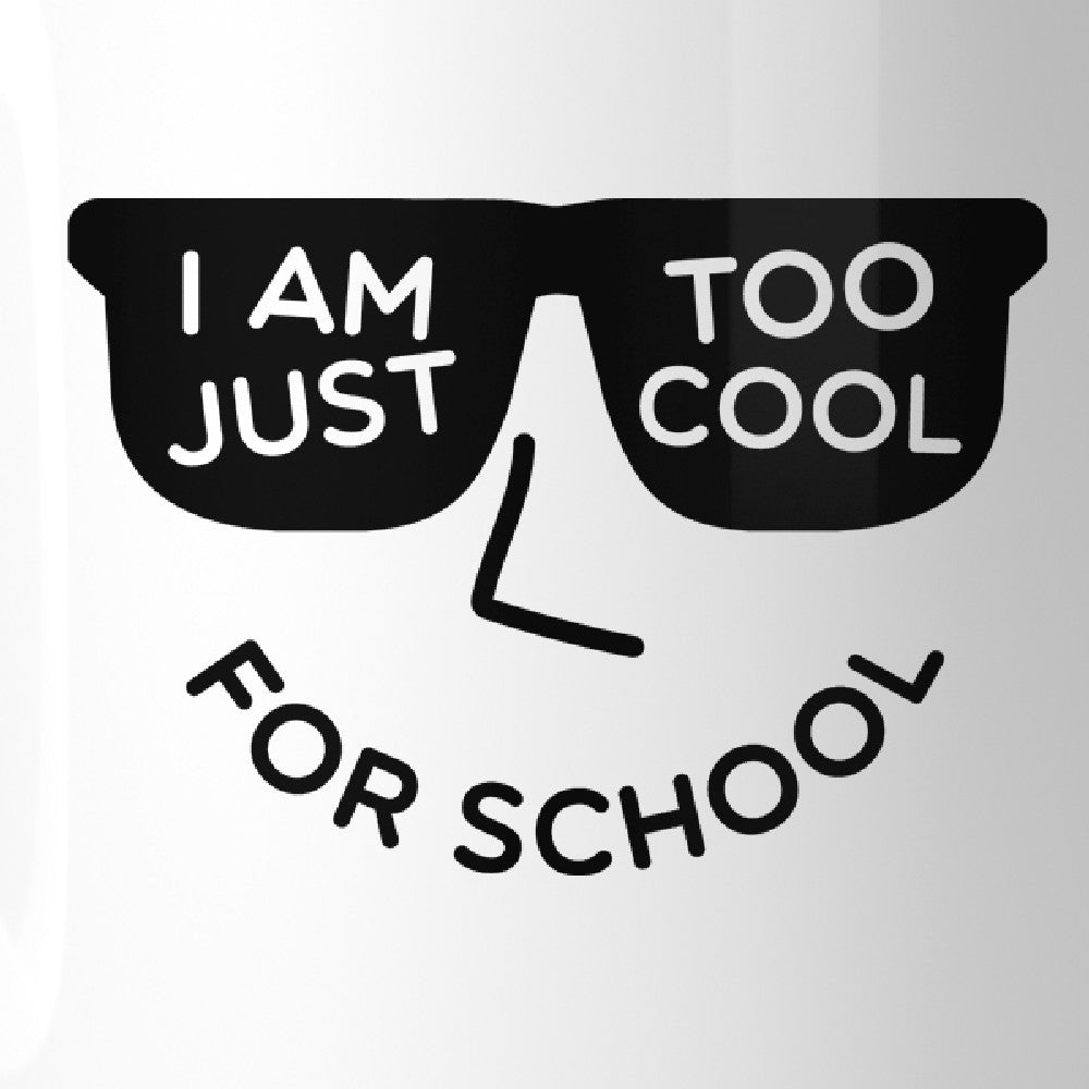 e4fed12f77361 Too Cool For School White Mug - 365 IN LOVE - Matching Gifts Ideas