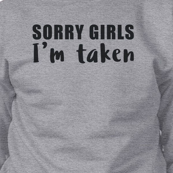 Sorry Girls I/'m Taken Sweater Funny Couple Gift Valentines Day Girlfriend Jumper