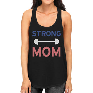 Strong Mom Tank Top Work Out Sleeveless Tank Top Gift For Mom - 365INLOVE