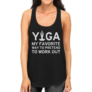 Yoga Pretend To Work Out Tank Top Cute Yoga Work Out Tank Top - 365INLOVE