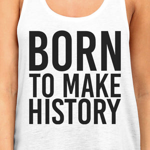 Born To Make history Womens White Sleeveless Tank Top Yuri On Ice - 365INLOVE