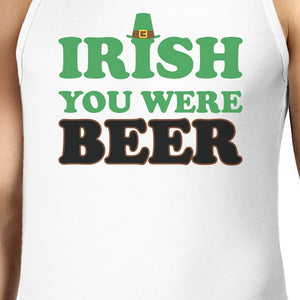 Irish You Were Beer Men's White Cotton Tank Top Funny Design Tanks - 365INLOVE