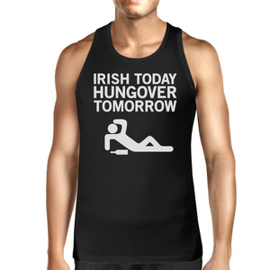 Irish Today Hungover Tomorrow Men's Black Graphic Cotton Tank Top - 365INLOVE