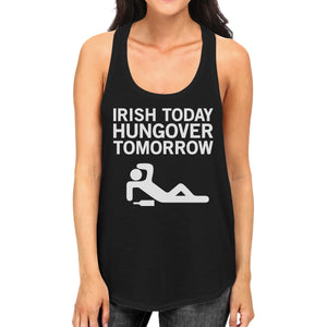 Irish Today Hungover Tomorrow Womens Black Graphic Cotton Tank Top - 365INLOVE