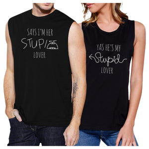 Her Stupid Lover And My Stupid Lover Matching Couple Black Muscle Top