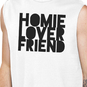 Homie Lover Friend Matching Couple White Muscle Top