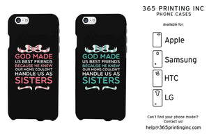 God Made Us Cute BFF Mathing Phone Cases For Best Friends Great Gift Idea - 365INLOVE