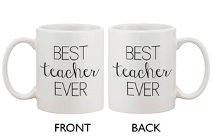 Funny Ceramic Coffee Mug With Bold Statement – Best Teacher Ever - 365INLOVE