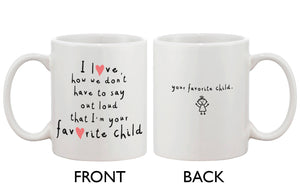 Cute Coffee Mug for Mom from Daughter - I'm Your Favorite Child, Mom Mug - 365INLOVE