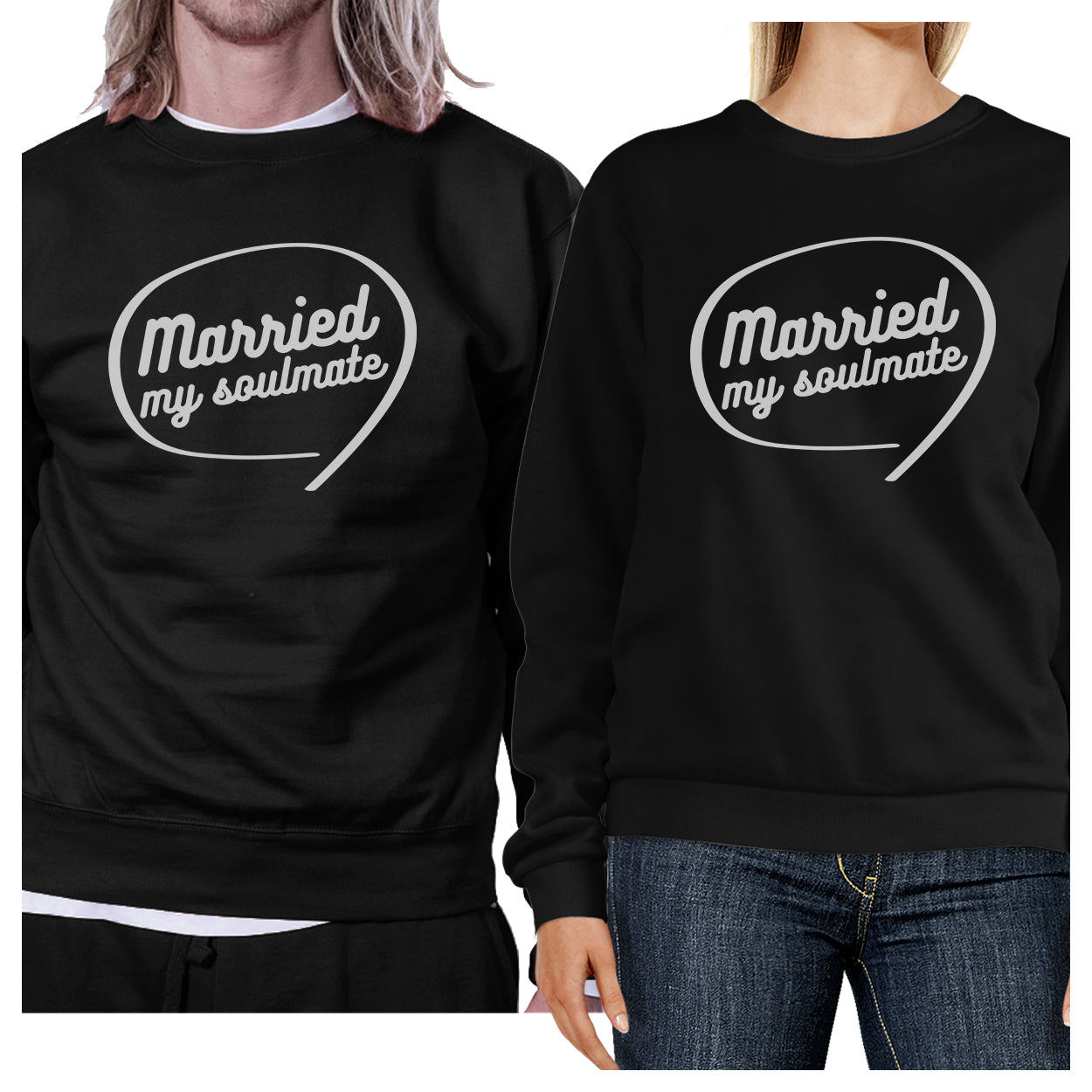 93466ef49f Married My Soulmate Matching Couple Black Sweatshirts - 365 IN LOVE ...