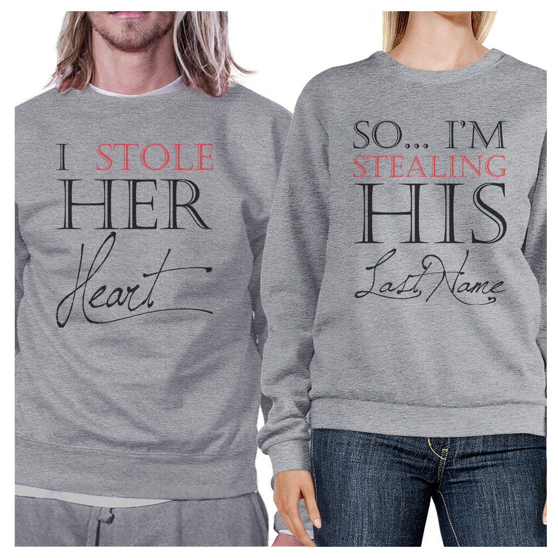 Stealing Last Name Matching Sweatshirt Pullover Cute Honeymoon Gift