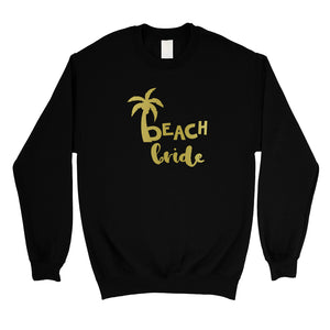Beach Bride Babe Palm Tree-GOLD Unisex Crewneck Sweatshirt Awesome