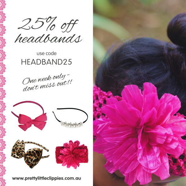 Promo 25% Off All Girls Headbands Pretty Little Clippies
