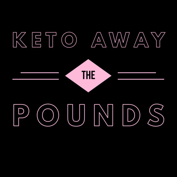 Keto Away the Pounds