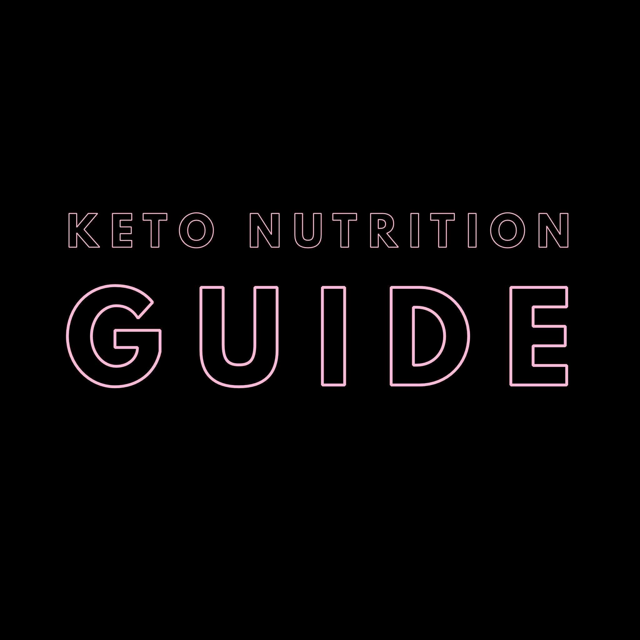 Keto Nutrition Guide