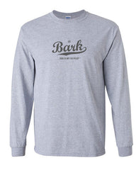 Bark Script Logo Long Sleeve T-Shirt