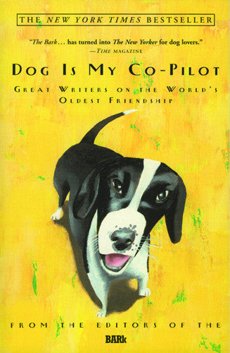 Dog Is My Co-Pilot (Paperback) – BarkGoods