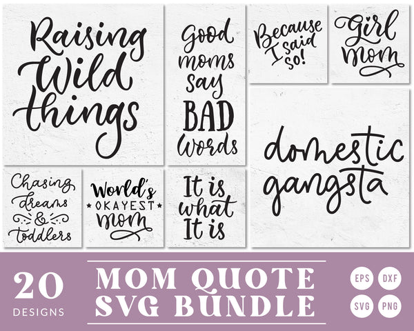 Mom Life Quote SVG Bundle