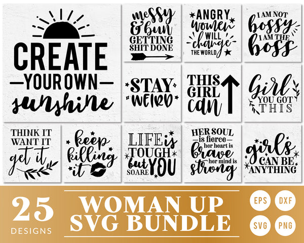 Woman Up SVG Quote Bundle
