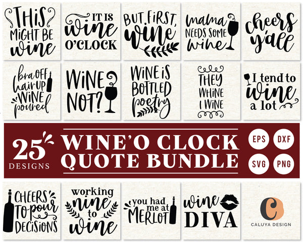 Wine Lover Quote SVG Bundle