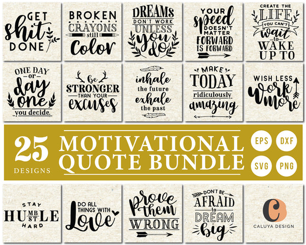 Motivational Quote SVG Bundle