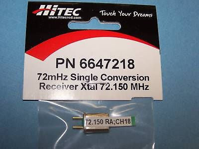 HITEC 72mHz SINGLE CONVERSION RECEIVER CRYSTAL (72.150 MHz) CH. 18 #6647218
