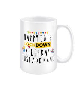 50th Birthday Gift, Personalised 50th Birthday Mug, Lockdown Birthday, Fifty, 50, Self Isolation, Personalized Happy 50th Birthday Gifts