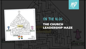 The Church Leadership Maze