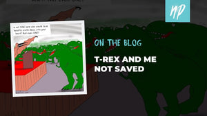 T-Rex and Me Not Saved