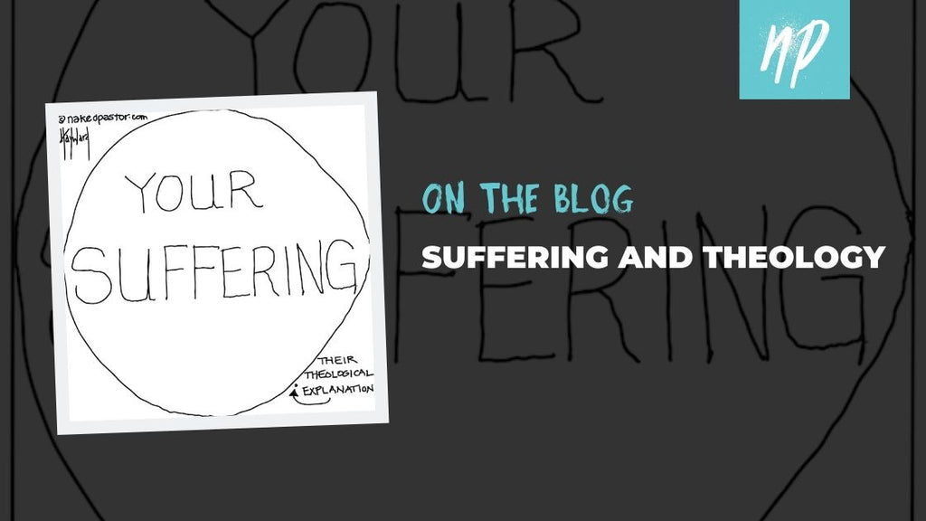 Suffering and Theology