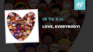 Love, Everybody!