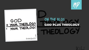 God Plus Theology