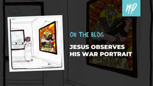 Jesus Observes his War Portrait
