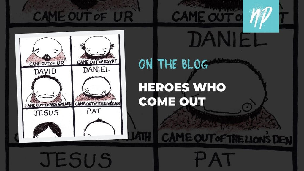 Heroes Who Come Out