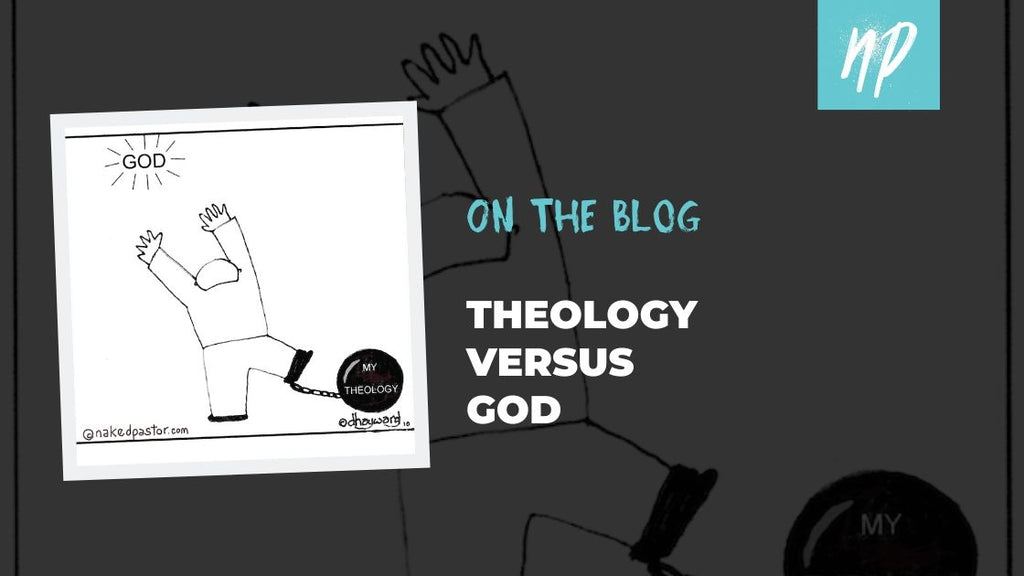 Theology vs. God