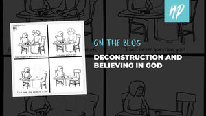 Deconstruction and Believing in God