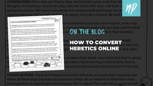 How to Convert Heretics Online