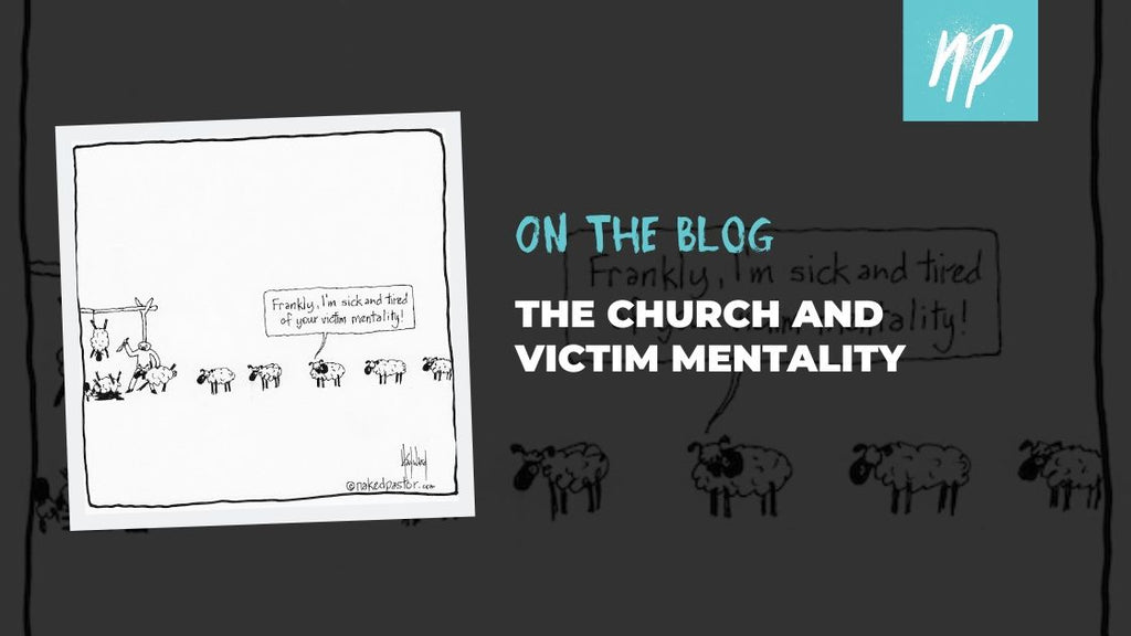 The Church and Victim Mentality