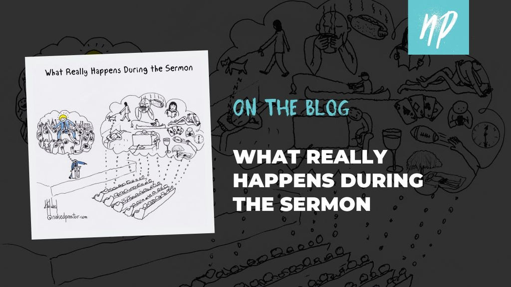 What Really Happens During the Sermon