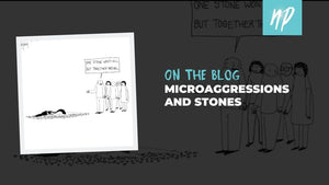 Microaggressions and Stones