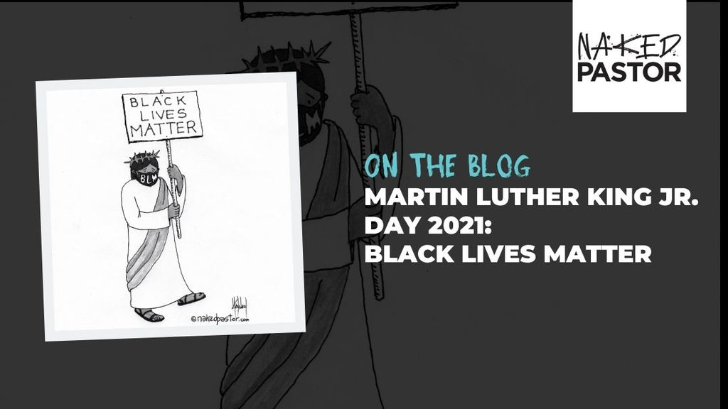 Martin Luther King Jr. Day 2021: Black Lives Matter