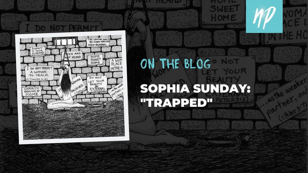 "Sophia Sunday: ""Trapped"""