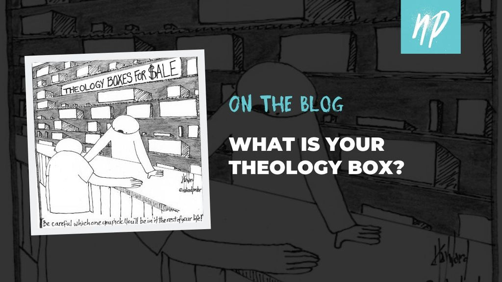 What is Your Theology Box?