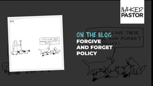 Forgive and Forget Policy