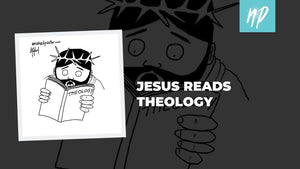 Jesus Reads Theology
