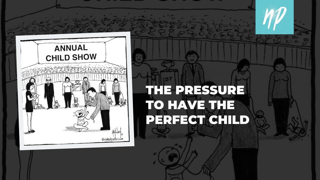 The Pressure to Have the Perfect Child