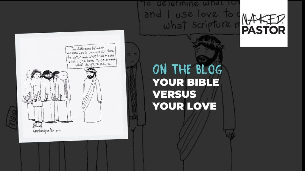 Your Bible Versus Your Love