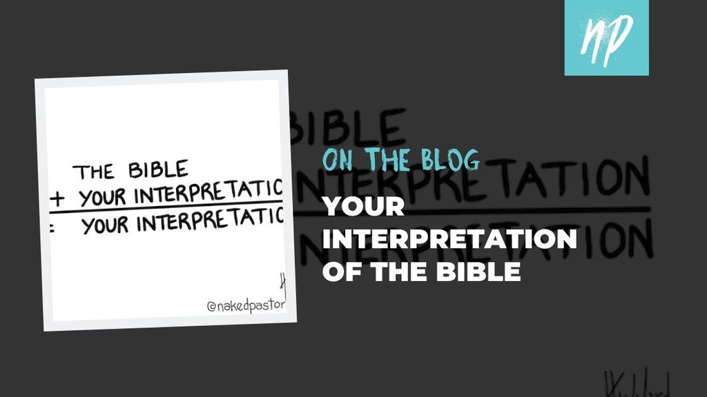 Your Interpretation of the Bible